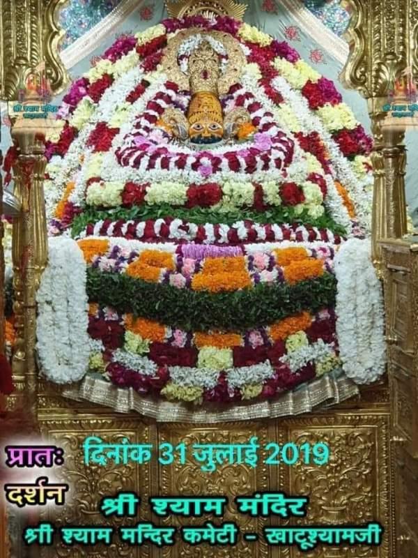 Khatu Shyam Darshan 31.07.2019