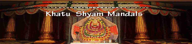 Mandal Baba Khatu Shyam